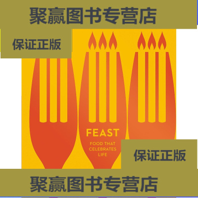 正版9层新 【二手9成新】Feast: Food that Celebrates Life
