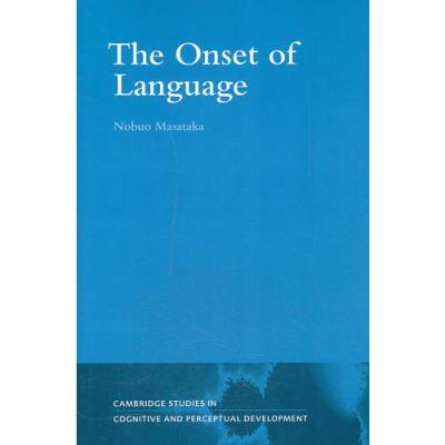 The Onset of Language(ISBN=9780521049573) 英文原版