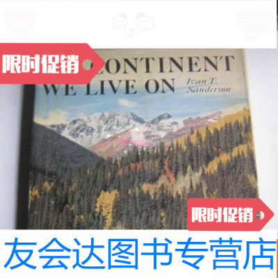 【二手9成新】原版16開大型畫冊《THECONTINENTWELIVEON》 9781534952388