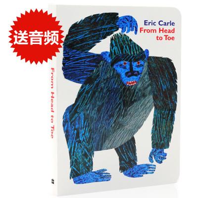 英文原版绘本 从头动到脚/从头到脚 From Head to Toe 纸板书 Eric Carle艾瑞卡尔爷爷好书推荐